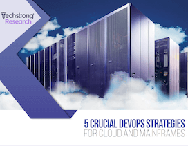 techstrong-research-5-crucial-devops-strategies-for-cloud-mainframe